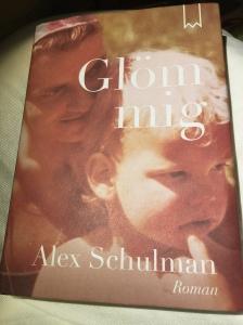 alex-schulman-glom-mig